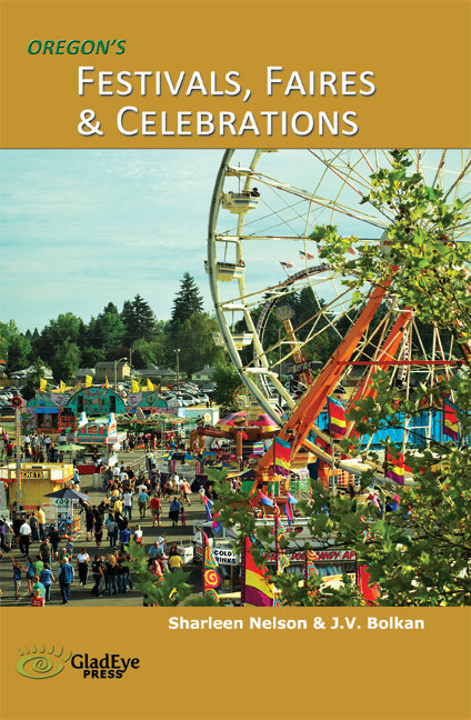 Oregon's Festivals, Faires & Celebrations FREE w/purchase