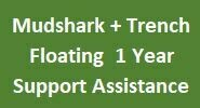 Mudshark +Trench Floating 1 Year Support Assistance