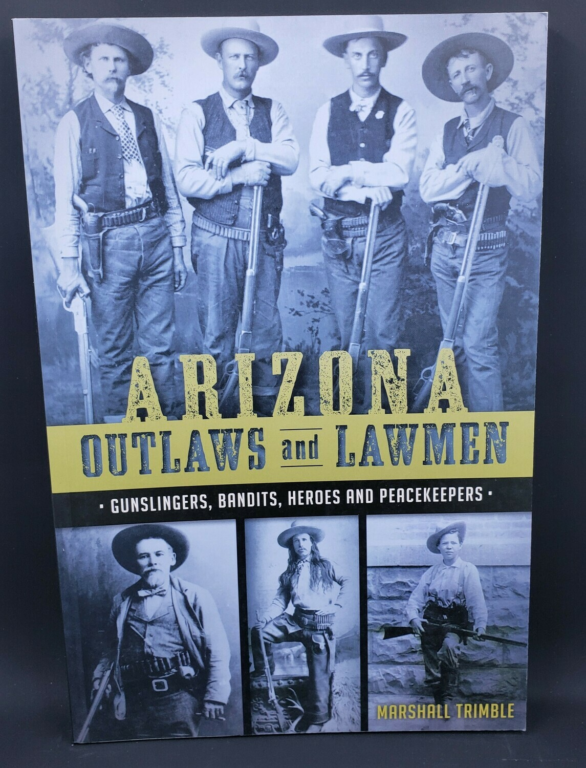 Arizona Outlaws & Lawmen