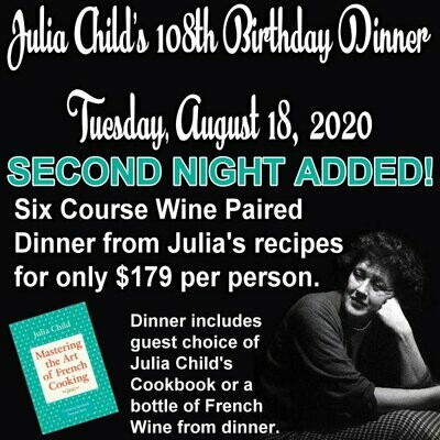 SECOND NIGHT - August - Julia Child's Birthday Dinner