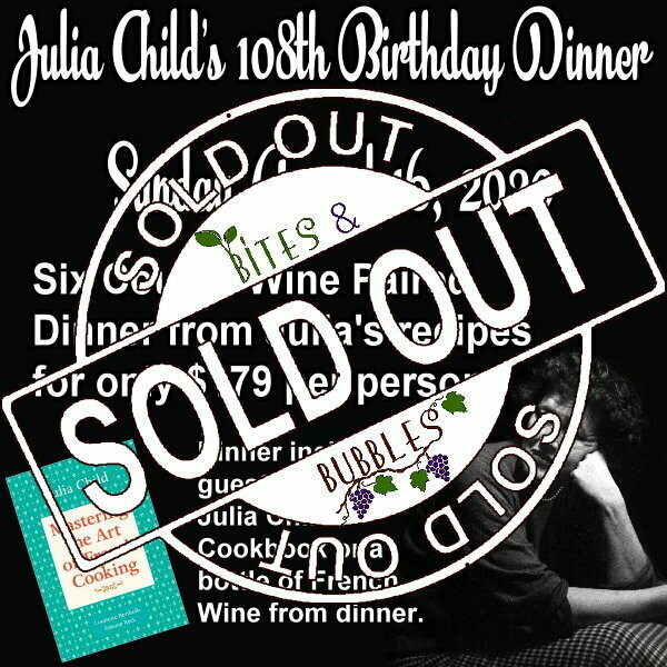 August - Julia Child's Birthday Dinner