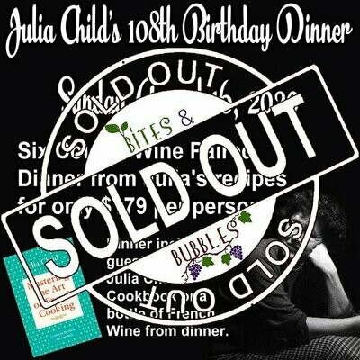 August - Julia Child's Birthday Dinner