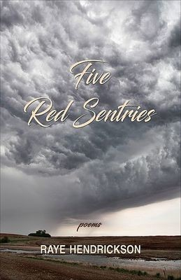 Five Red Sentries: Poems