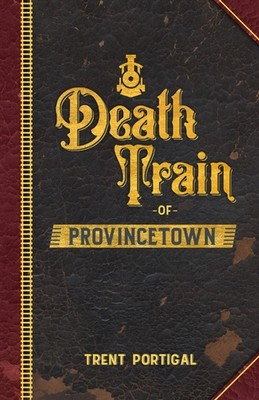 Death Train of Provincetown