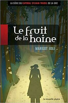 Fruit de la Haine, Le