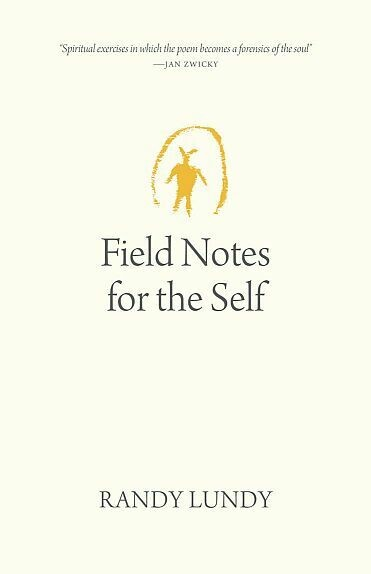 Field Notes for the Self