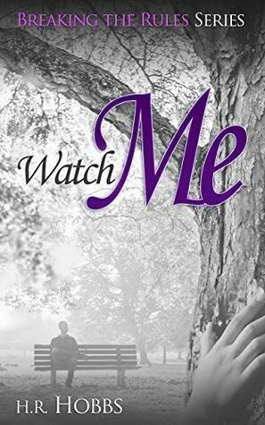 Watch Me: Breaking the Rules Series