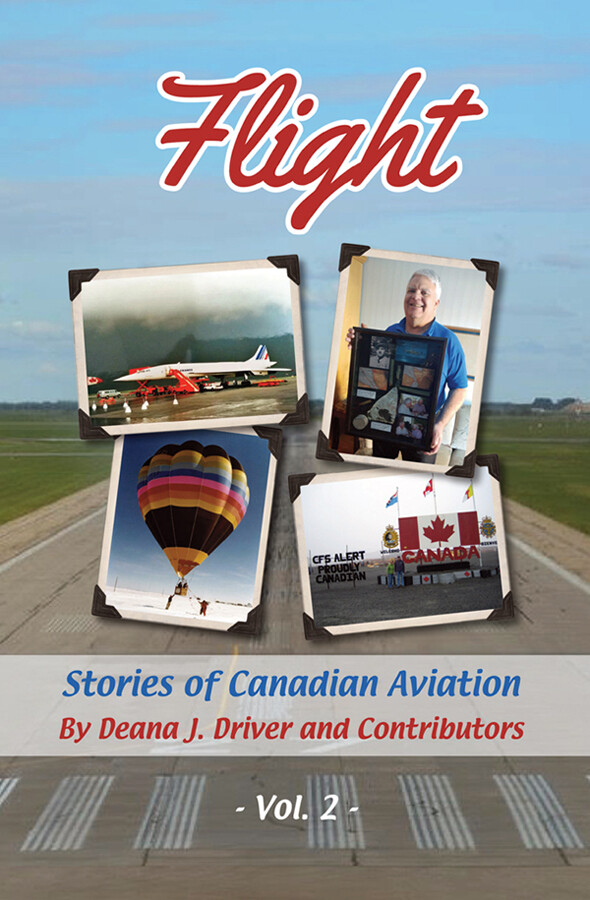Flight, Volume 2: Stories of Canadian Aviation