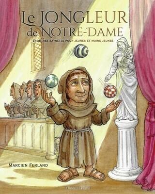 jongleur de Notre-Dame et autres saynètes pour jeunes et moins jeunes, le