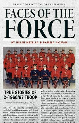Faces of the Force: From Depot to Detachment - True Stories of C-1966/67 Troop