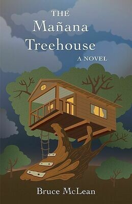 Mañana Treehouse, The: A Novel