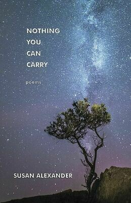 Nothing You Can Carry: Poems