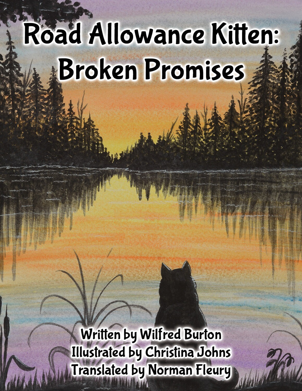Road Allowance Kitten: Broken Promises
