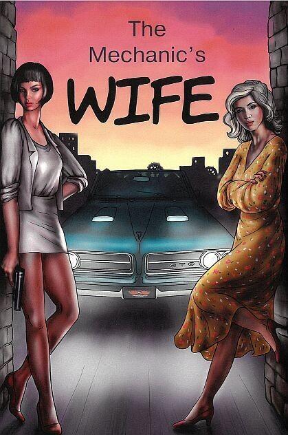 Mechanic's Wife, The