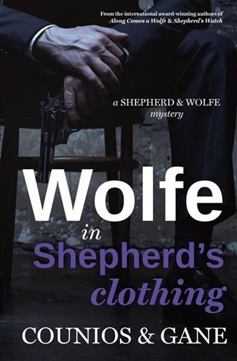 Wolfe in Shepherd's Clothing: A Shepherd & Wolfe Mystery