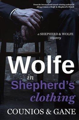 Wolfe in Shepherd's Clothing: A Shepherd & Wolfe Mystery