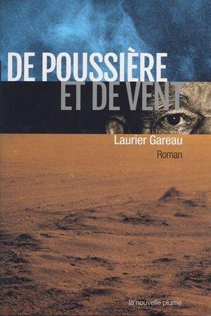 Poussiére et de vent, De: Roman