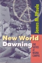New World Dawning: The Sixties at Regina Campus