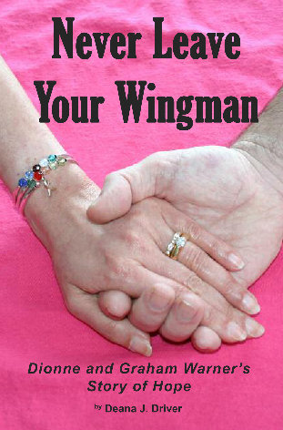 Never Leave Your Wingman: Dionne and Graham Warner's Story of Hope