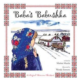 Baba's Babushka: Christmas: A Magical Ukranian Christmas