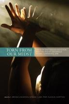 Torn From Our Midst: Voices of Grief, Healing and  Action from the Missing Indigenous Women Conference 2008