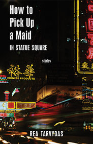 How to Pick Up A Maid in Statute Square: Stories