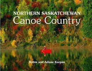 Northern Saskatchewan Canoe Country