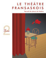 Le Theatre Franskasois (Tome 2)