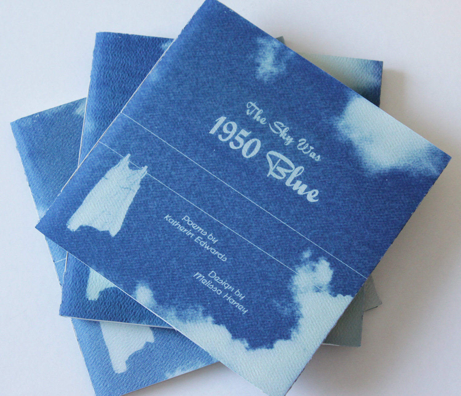 Sky was 1950 Blue, The: Poems from a Clothesline