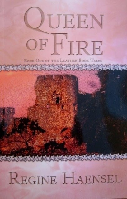 Queen of Fire: Book One of the Leather Book Tales