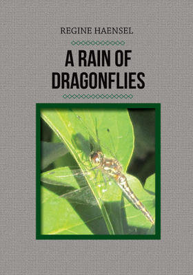 Rain of Dragonflies, A