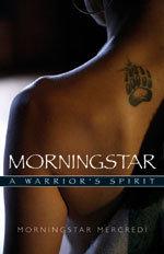 Morningstar: A Warrior's Spirit