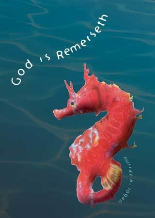 God Is Remerseth