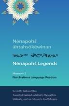 Nenapohs Legends: Memoir 2 First Nations Language Readers