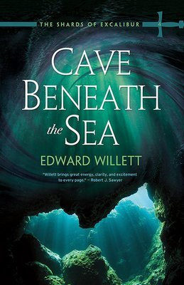 Cave Beneath the Sea: Shards of Excalibur Book Four