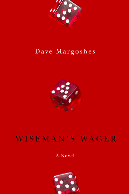 Wiseman's Wager: A Novel