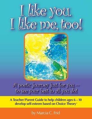 I Like You, I Like Me, Too!