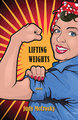 Lifting Weights: Stories