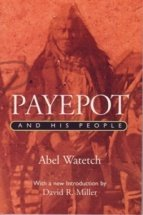 Payepot and His People