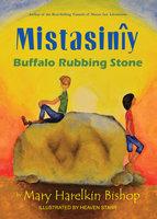 Mistasiniy: Buffalo Rubbing Stone