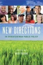 New Directions in Saskatchewan Public Policy