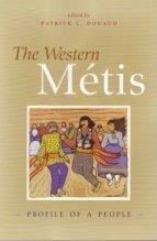 Western Metis: Profile of a People