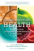 Redistributing Health: New Directions in Population Health Research