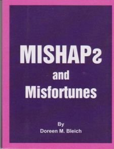 Mishaps and Misfortunes