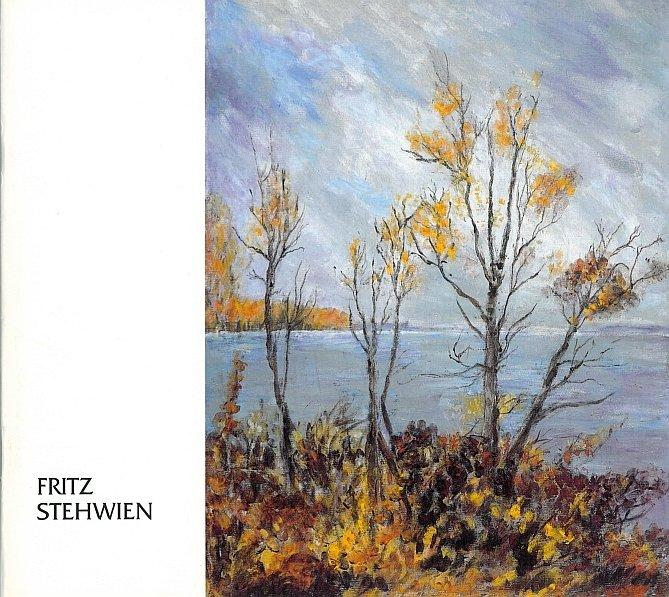 Fritz Stehwien - A Retrospective