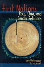 First Nations Race, Class, and Gender Relations