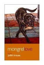 Mongrel Love