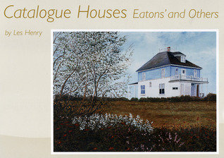 Catalogue Houses : Eatons' and Others