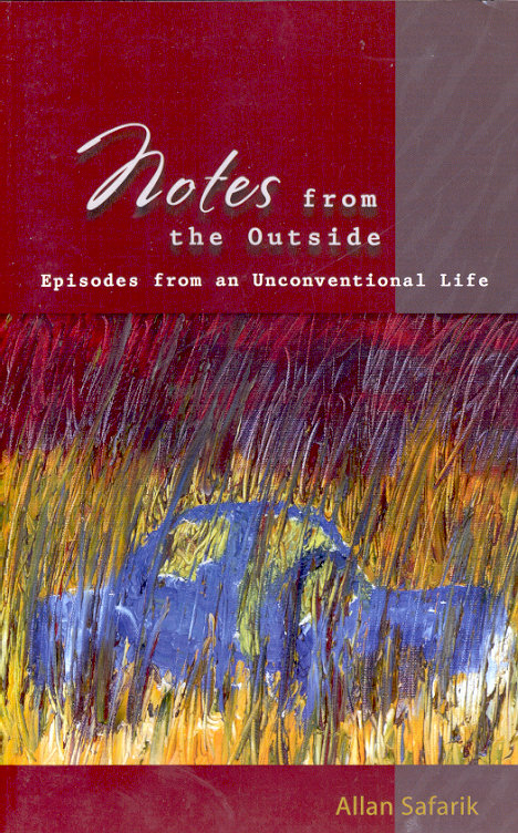 Notes from the Outside: Episodes from an Unconventional Life