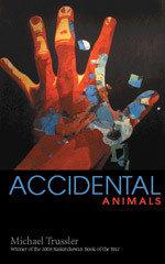 Accidental Animals